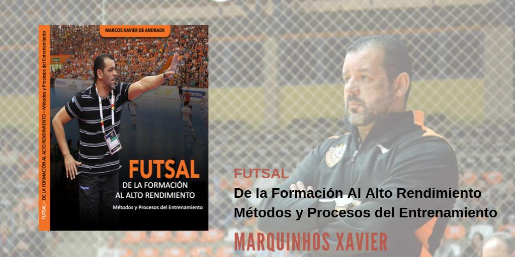 Futsal | De la formación al alto rendimiento métodos y procesos del entrenamiento